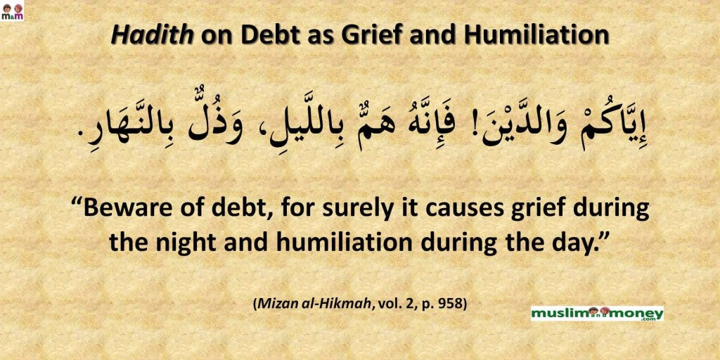 Hadith on Debt as Grief and Humiliation